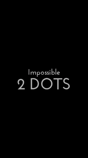 Impossible Two Dots