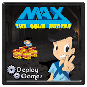 Max the Gold Hunter