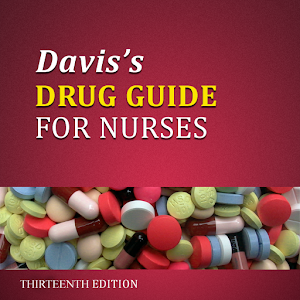 Daviss Drug Guide for Nurses