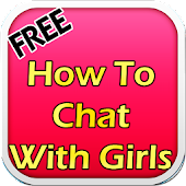 How To Chat With Girls