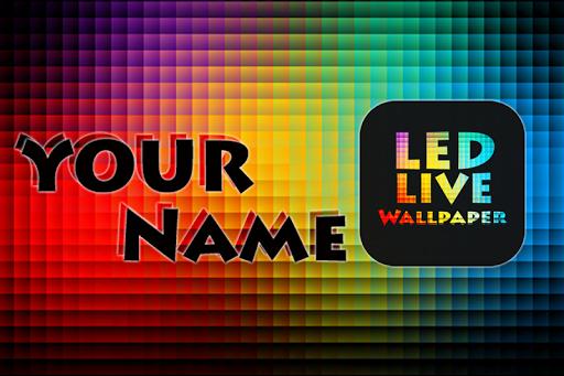 My Name LED Wallpaper