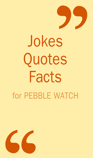 Quotes for Pebble