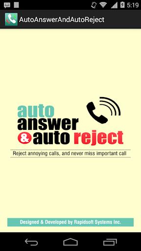 Auto Answer And Auto Reject