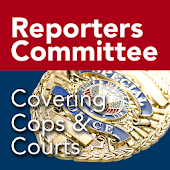RCFP Cops and Courts