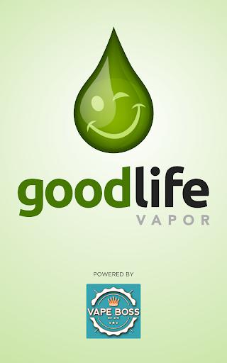 Good Life Vapor