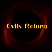Evils Return