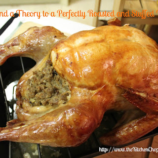 3 Steps and a Theory to a perfectly Roasted and Stuffed Turkey