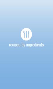 Recipes by Ingredients - screenshot thumbnail