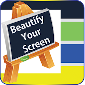 Beautify Your Screen