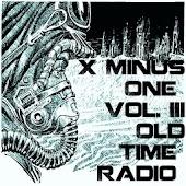 X Minus One OTR Volume III