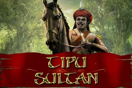 Tipu Sultan- screenshot thumbnail