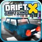 Drift X - Craft Land 1.0 Apk