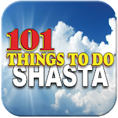101 Things To Do Shasta