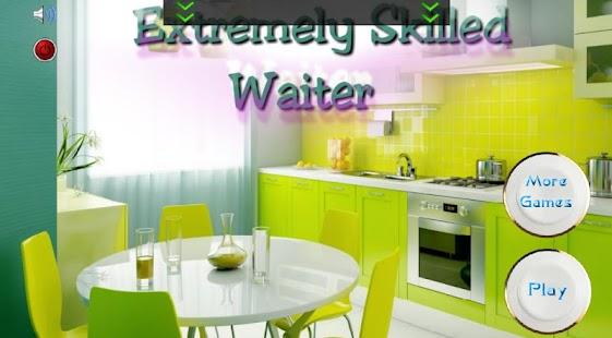 Extreme Skilled Waiter 解謎 App-癮科技App