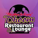 Dhoom Restaurant and Lounge icon