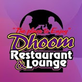 Dhoom Restaurant and Lounge