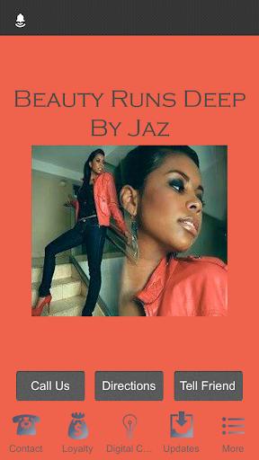 Beauty Runs Deep by Jaz