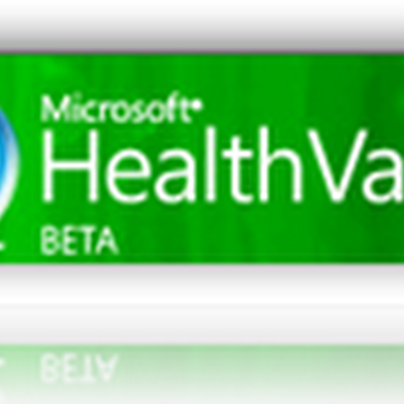 Microsoft HealthVault and RelayHealth (McKesson) to Connect Doctors and Patients