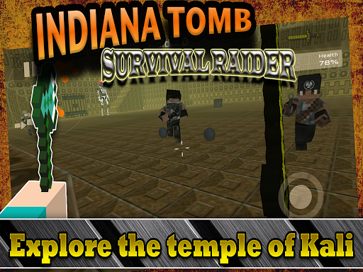 Indiana Tomb Survival Games