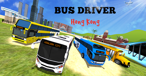 Bus Driver: Hong Kong