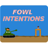 Fowl Intentions (Trial)