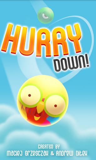 Hurry Down
