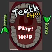 Teeth Off