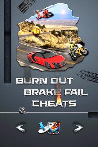 BURN OUT BRAKE FAIL Cheats