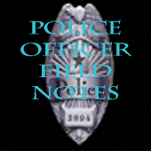 police officer field notes