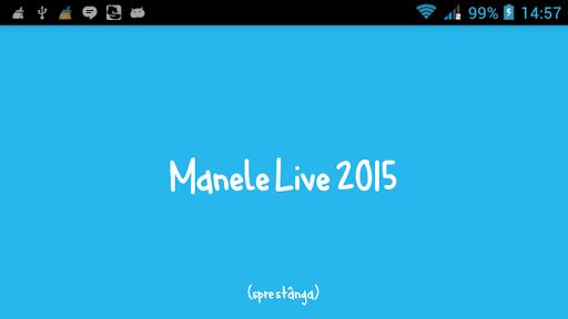 Manele Live