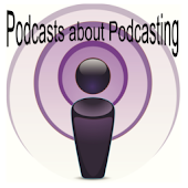 Podcasts about Podcasting