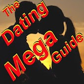 Dating & Relations Mega Guide