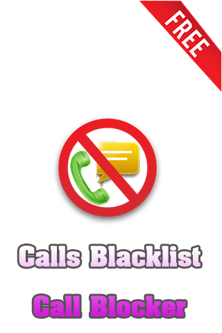 Calls Blacklist Call Blocker