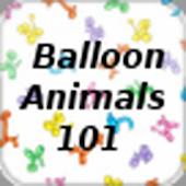 Balloon Animals 101
