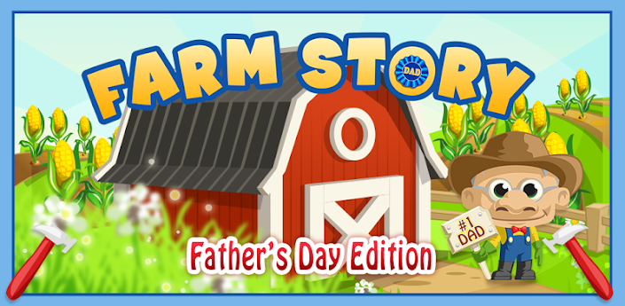 Farm Story: Father's Day