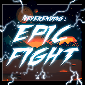 Neverending : Epic Fight