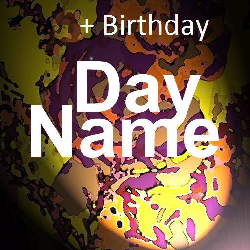 DayName & Birthday