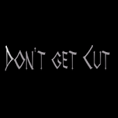 Don't Get Cut!