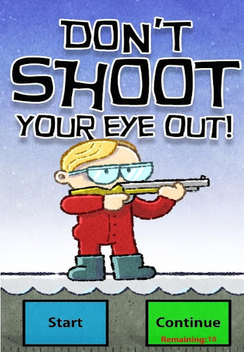 Christmas Don't Shoot Your Eye