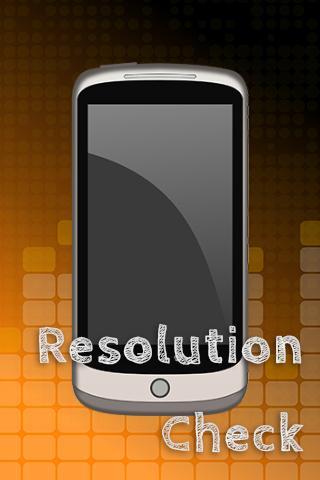 Resolution Check