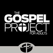 The Gospel Project: Adults