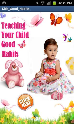 Kids Good Habits