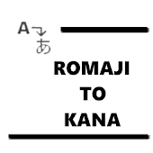 Romaji To Kana