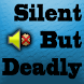 Silent But Deadly Widget