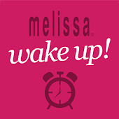 Melissa Wake Up!