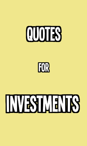 Quotes for Investments