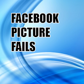 FACEBOOK PICTURE FAILS 2014