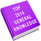 top 2014 general knowledge gk