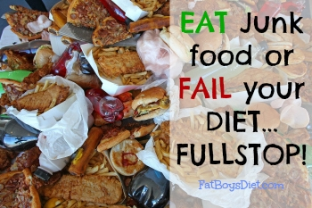 Eating JUNK FOOD is a must to succeed in losing weight!