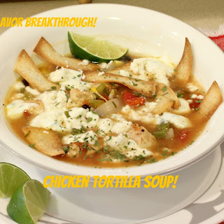 Chicken Tortilla Soup!